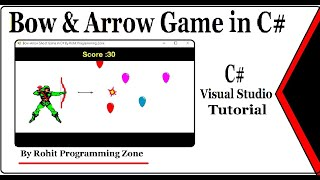 Arrow shooting game in C# Visual Studio By Rohit programming zone
