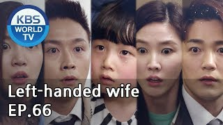 Left-handed wife | 왼손잡이 아내 EP.66 [ENG, CHN / 2019.04.16]