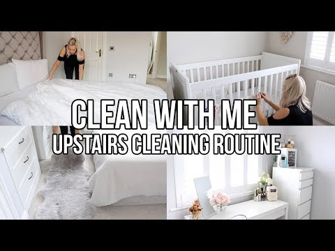 CLEAN THE HOUSE WITH ME 2018 || UPSTAIRS, BATHROOM AND BEDROOMS