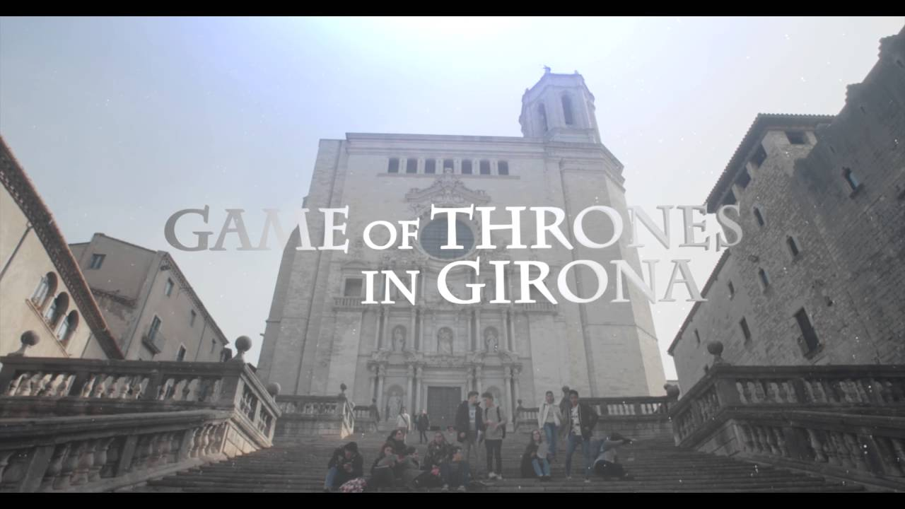Game Of Thrones In Girona Youtube