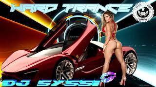 DJ Syssi Hard Trance Megamix 2019 ( Vol.73 )