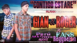 Gian y Roger - Contigo estare (Prod. Santarosamusic) ★Www.PERUMASFLOW.coM★