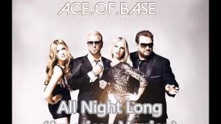 Ace.of.Base - All Night Long (American Version)