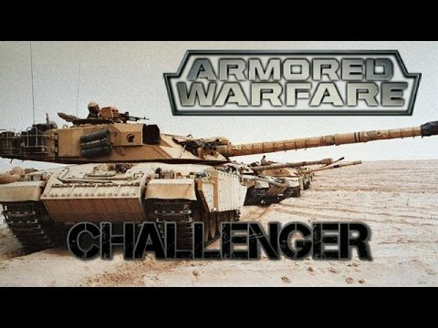 Armored Warfare - Challenger!
