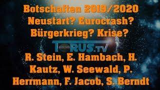 Botschaften & Tipps 2019/2020 Prophezeiungen, Eurocrash, Bürgerkrieg, 3. Weltkrieg, Lösungen...