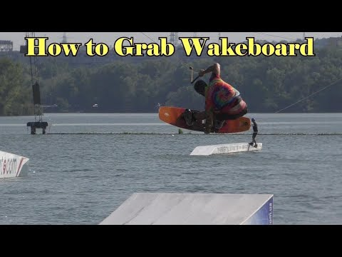 How To GRAB Wakeboard Tutorial. Indy Grab, Nose Grab, Tail Grab, Stalefish Grab.