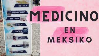 Medicino en Meksiko/Medicine in Mexico