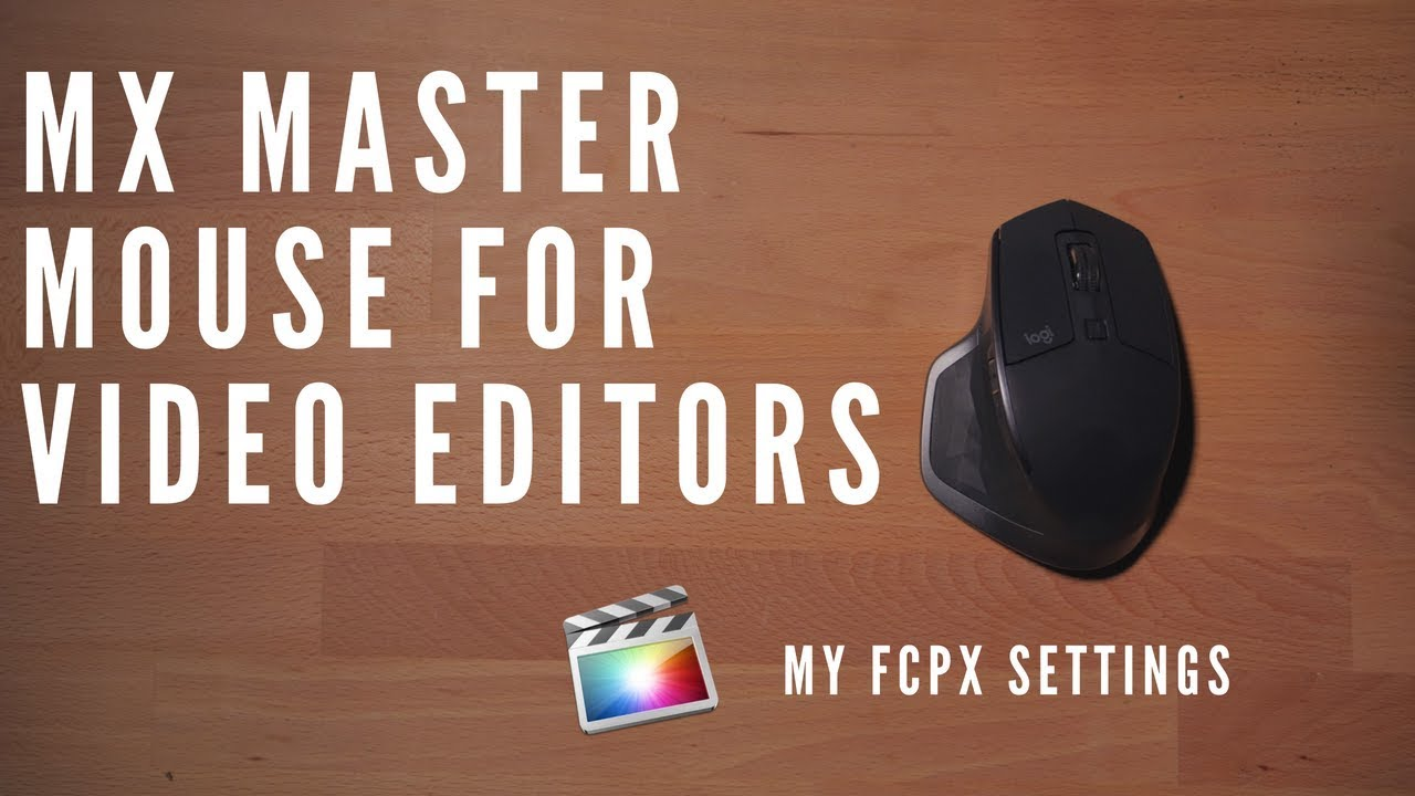Logitech Mx Master Mouse For Video Editing The Best Mouse For Editors Youtube