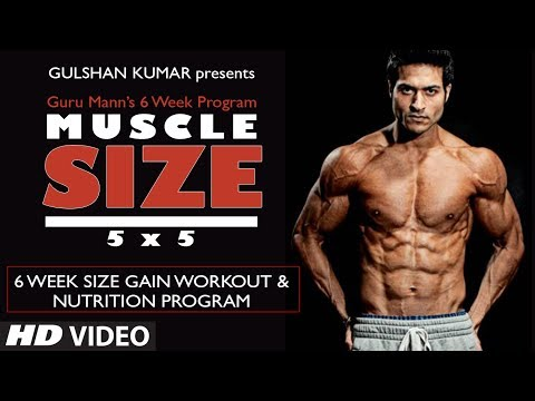 size-gain-workout-program-overview-|-muscle-size-5x5-program-by-guru-mann