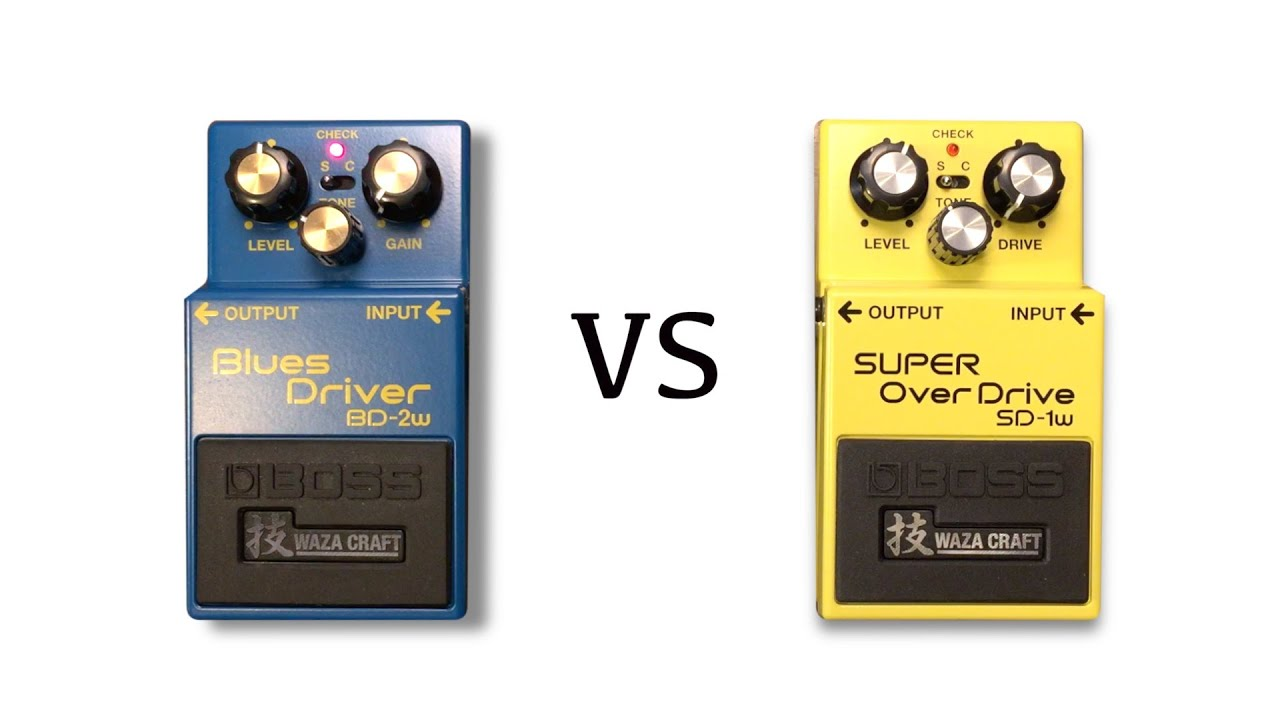 waza craft boss bd 2w vs super overdrive sd 1w youtube