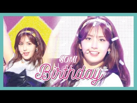 [HOT] SOMI - BIRTHDAY, 전소미 - BIRTHDAY Show Music Core 20190622
