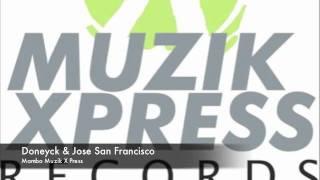 Doneyck & Jose San Francisco Mambo (Original Mix) Muzik X Press .m4v