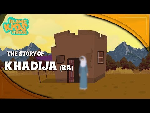 Family Of Prophet Muhammad (SAW) Stories | The Story Of Khadija (RA) | Quran Stories