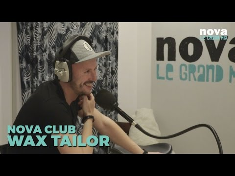 Wax Tailor dans le Nova Club (interview)