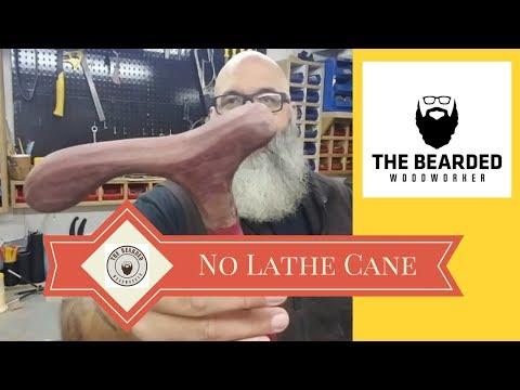 A No Lathe Cane