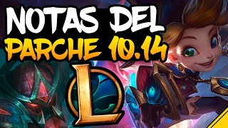 PARCHE 10.14 YA DISPONIBLE ! | LeagueOfLegends