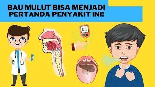 Bau Mulut? Ini Penyebabnya! Bisa Jadi Pertanda Masalah Kesehatan Juga! Beberapa orang mungkin mengal.