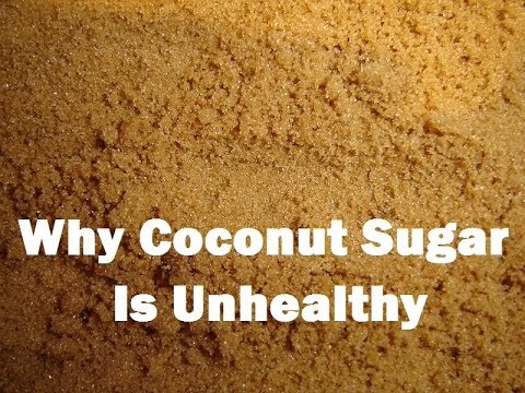 Why Coconut Sugar Is Unhealthy