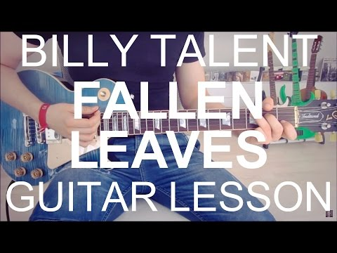 Billy Talent: Fallen leaves ( including the solo) (GUITAR TUTORIAL/LESSON#64)