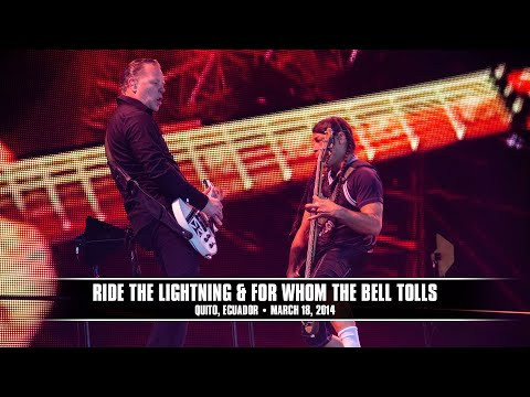 Metallica: Ride The Lightning & For Whom The Bell Tolls (MetOnTour - Quito, Ecuador - 2014)