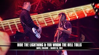 Metallica: Ride the Lightning & For Whom the Bell Tolls (MetOnTour - Quito, Ecuador - 2014)