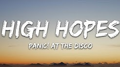 High Hopes by Panic! at The Disco 1 Hour.