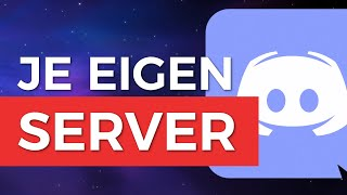 MAKKELIJK JE EIGEN DISCORD SERVER MAKEN! - Tutorial - TechTime