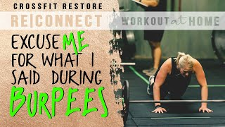 CrossFit RESTORE TUESDAY RE|CONNECT WOD. WORKOUTS YOU CAN DO AT HOME.