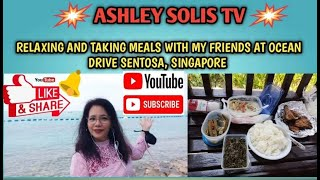 Relaxing and taking meals with my friends at ocean drive sentosa singapore//ashley solis tv
