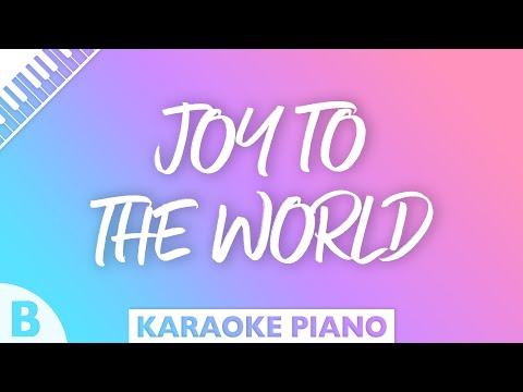 Joy To The World (Piano Karaoke) Key Of B