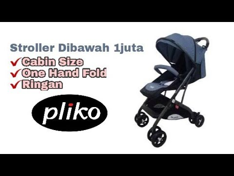 STROLLER PLIKO TREK DIBAWAH 1 JUTA - YouTube