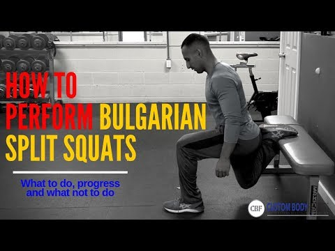 How to do: Bulgarian Split Squats