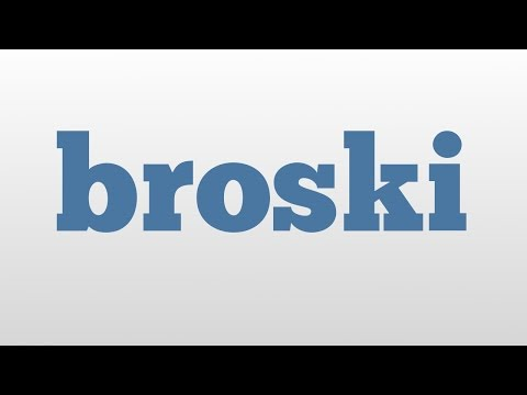 broski meaning and pronunciation