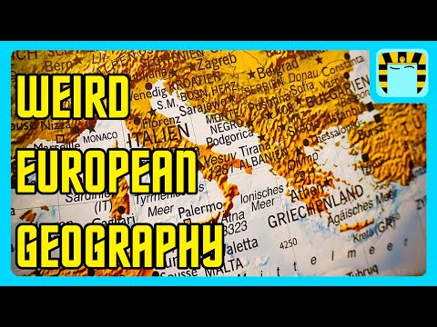 Europe's Geography is Weirder Than You Think