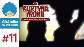 Kurtyna Ironii PL #11 | Ożeż Ty!