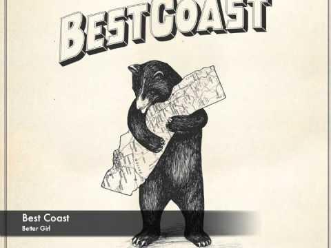 Best Coast - Better Girl