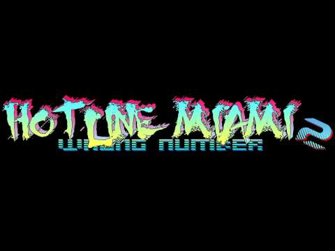 Hotline Miami 2: Wrong Number Soundtrack - Run