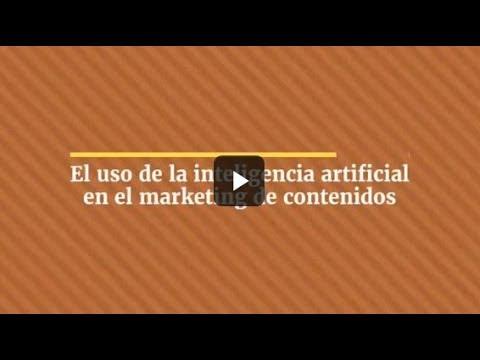 El uso de la inteligencia artificial en el marketing de contenidos