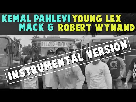 [KARAOKE] KEMAL PALEVI - ANJAYY FT YOUNG LEX, MACK G, ROBERT WYNAND (Instrumental+Lyric)