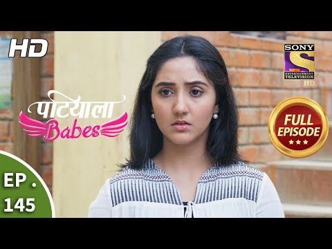 Patiala Babes - Ep 145 -  Episode - 17th June 2019