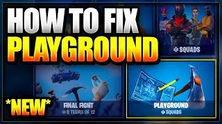 "NEW How To Fix/GET ""Playground LTM"" Game mode Back In Fortnite Battle Royale (Playground LTM Glitch)"