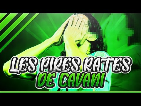 LES PIRES RATÉS D'EDINSON CAVANI... !