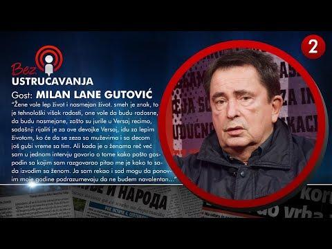 BEZ USTRUČAVANJA - Milan Lane Gutović: Niko ne prihvata da nam je Vučić možda dat kao kazna od Boga!