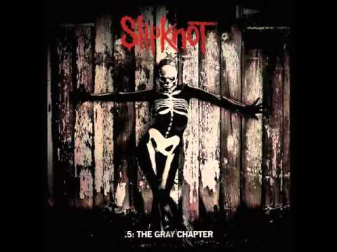 Slipknot - .5: The Gray Chapter (Full Album/Deluxe Edition)