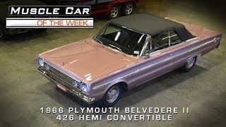 Muscle Car Of The Week Video #36: 1966 Plymouth Belvedere II 426 Hemi Convertible
