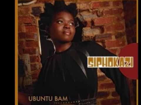Siphokazi - Ubuntu Bam