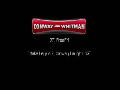 Conway & Whitman - Make Leykis & Conway Laugh Ep3