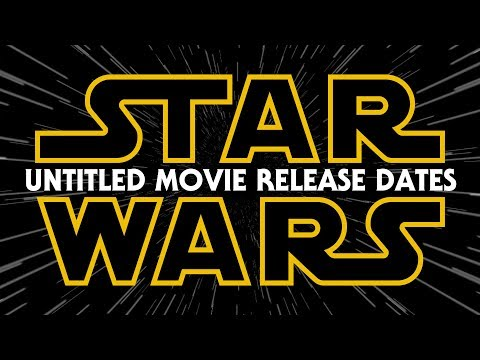 New Untitled Star Wars Movie Release Dates Announced!