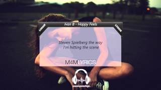 Ivan B - Happy Feels (Prod. Tido Vegas) | Lyrics
