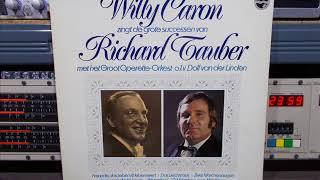 Willy Caron Zingt Richard Tauber FULL Remasterd By B v d M 2017
